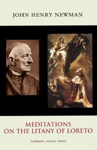 meditations-on-the-litany-of-loretto-john-henry-cardinal-newman-200