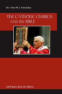 the-catholic-church-and-the-bible-stravinskas-200